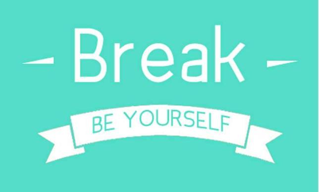 break be yourself